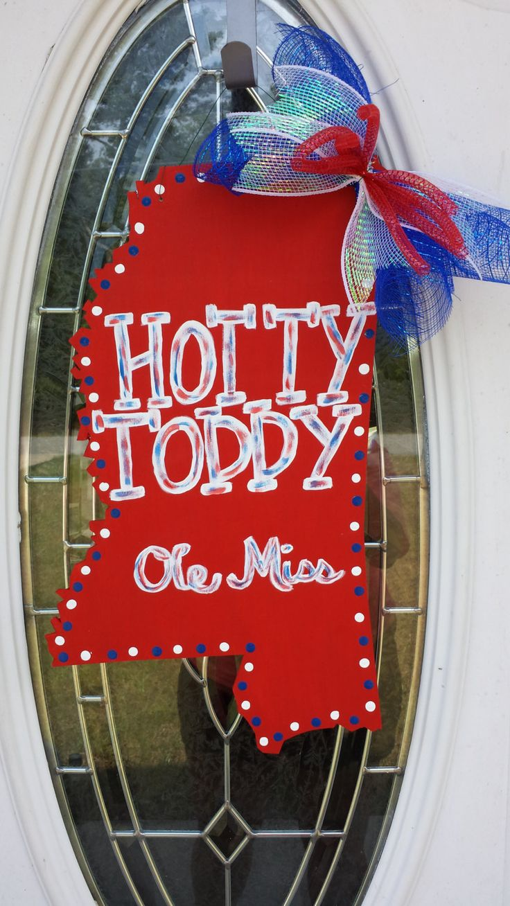 Ole Miss Hotty Toddy Decorative Door Hanger by OccasionsShop, $25.00