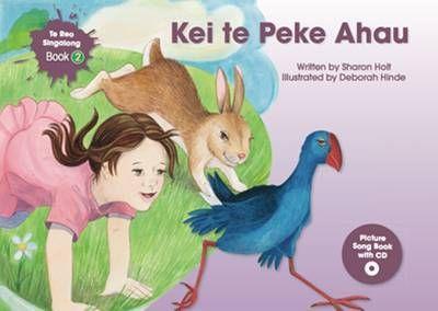 Kei te Peke Ahau (Te Reo Singalong #2 & CD)