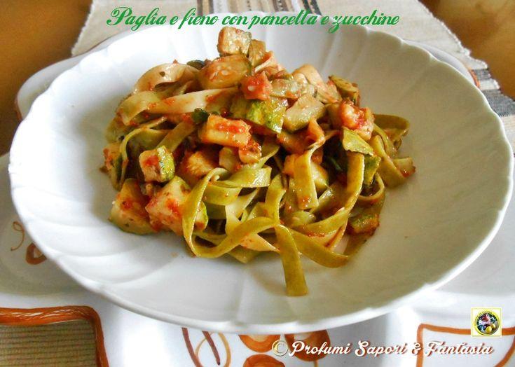 Paglia e fieno con pancetta e zucchine  Blog Profumi Sapori & Fantasia