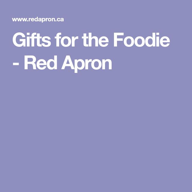 Gifts for the Foodie - Red Apron