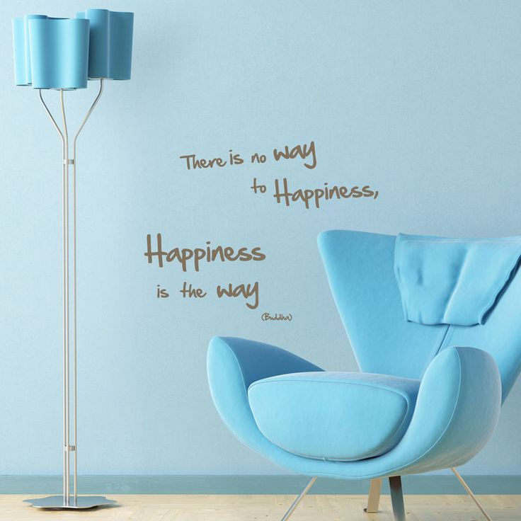 """""""There is no way to happiness. Happiness is the way."""" #homedecor #walldecal #happiness #furnishturf"""