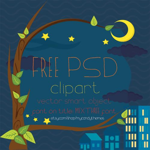 Free PSD Night City clipart Photoshop, resizable vector smart object,you can use them to design scrapbook invitation cartoon baby shower or any design needs, commercial use ok, http://goo.gl/JWULPT or download the font that I use on this file at http://etsy.me/1uDHLQp