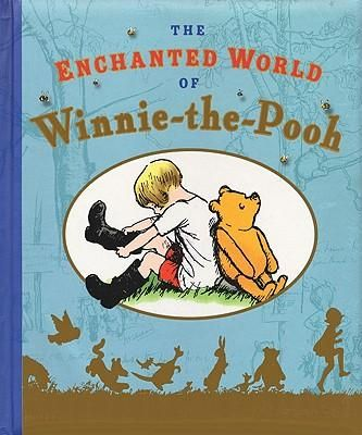 The Enchanted World of Winnie-the-Pooh  (A companion, tactile, book for more mature Pooh appreciators :-) )