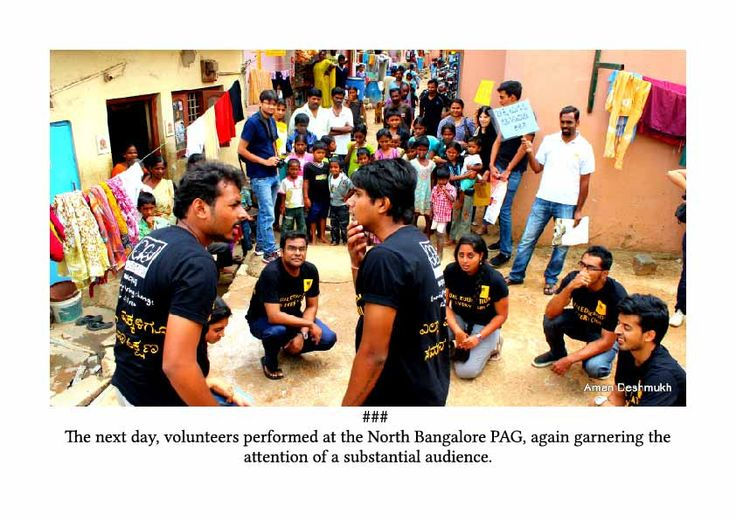 The next day Volunteers performed at the North Bangalore PAG, again garnering the attention of a substantial audience.