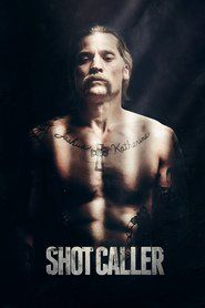 Watch Shot CallerFull HD Available. Please VISIT this Movie