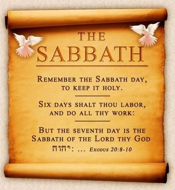 Exodus 20:8-10 - Remember the Sabbath Day, to keep it Holy ...