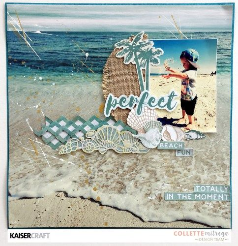"""Perfect"" Layout by Collette Mitrega Design Team member for Kaisercraft Official Blog featuring their DD 419 'Texture Shells' Decorative Die and their 'Island Escape' collection. (February 2017) Saved from kaisercraft.com.au/ blog ~ Wendy Schultz ~ Scrapbook Layouts."