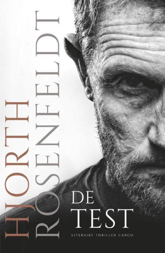 66/90 Gelezen sept. 2016, 5* van mij! De test - Hjorth Rosenfeldt -  Het superspannende nieuwe deel in de Sebastian Bergman serie. Spannend en een goed thema!