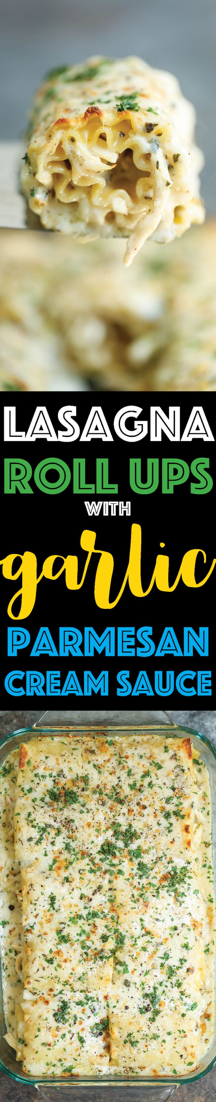 Lasagna Rolls Up with Garlic Parmesan Cream Sauce - Freezer-friendly make-ahead lasagna roll ups with the creamiest and most epic garlic cream sauce!!!