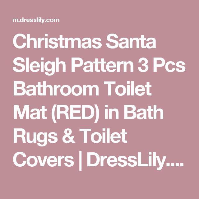 Christmas Santa Sleigh Pattern 3 Pcs Bathroom Toilet Mat (RED) in Bath Rugs & Toilet Covers | DressLily.com