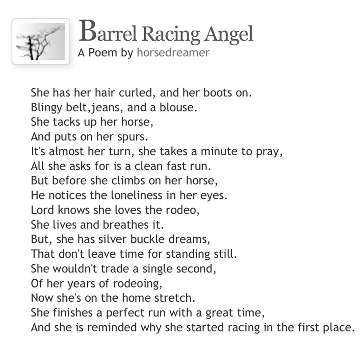 I love this poem I'm going to use this at my next barrel race also:)
