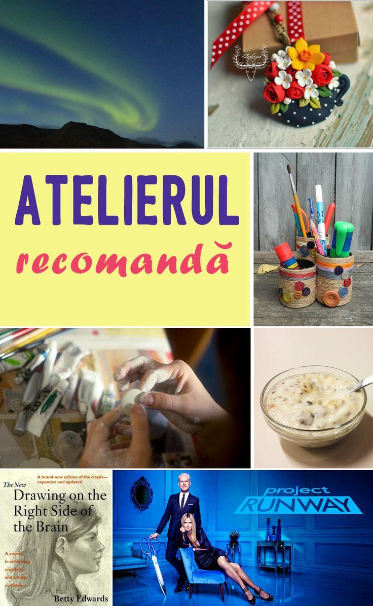 Atelierul Recomandă (16-23 februarie) | Revista Atelierul
