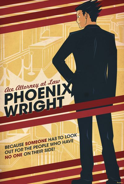 Phoenix Wright.  People who have no one on their side, huh? Sounds like Edgeworth. :)