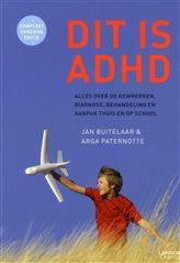 J. K. Buitelaar - Dit is ADHD - Dit boek geeft een actueel en compleet verhaal over alles wat er zich rondom ADHD afspeelt. Met deze kennis kan iedereen aan de slag om het gedrag van deze kinderen beter te begrijpen en te begeleiden.