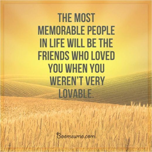 cool Best Friendships Quotes: If You Weren't Lovable, No Problem You're My Best Friends