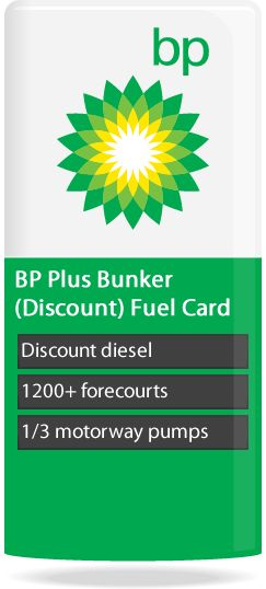 BP Plus Bunker Discount Fuel Card:  Accepted across BP's 1200+ service stations the BP Plus Bunker Discount Fuel Card is the ideal solution for a business with a mixed fleet including LCVs and HGVs.