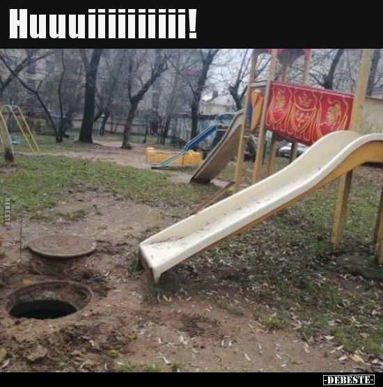 Huuuiiiiiiiiii!.. | Lustige Bilder, Sprüche, Witze, echt lustig