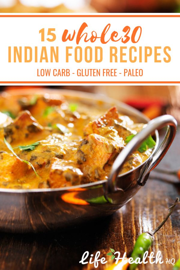 15 Whole30 Indian Food Recipes: Add Some Spice to Your Whole30!