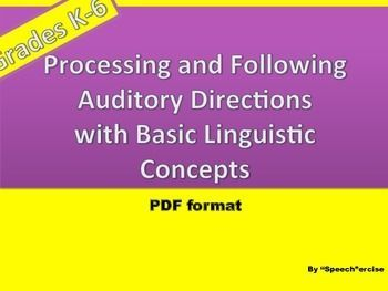 This product is identical to Following Oral Directions with Basic Linguistic Concepts:Smart board Interactive BUT in the PDF format for those who do not have smart boards.  Just print and use.   Your students will practice processing and following directions embedded with basic linguistic concepts .