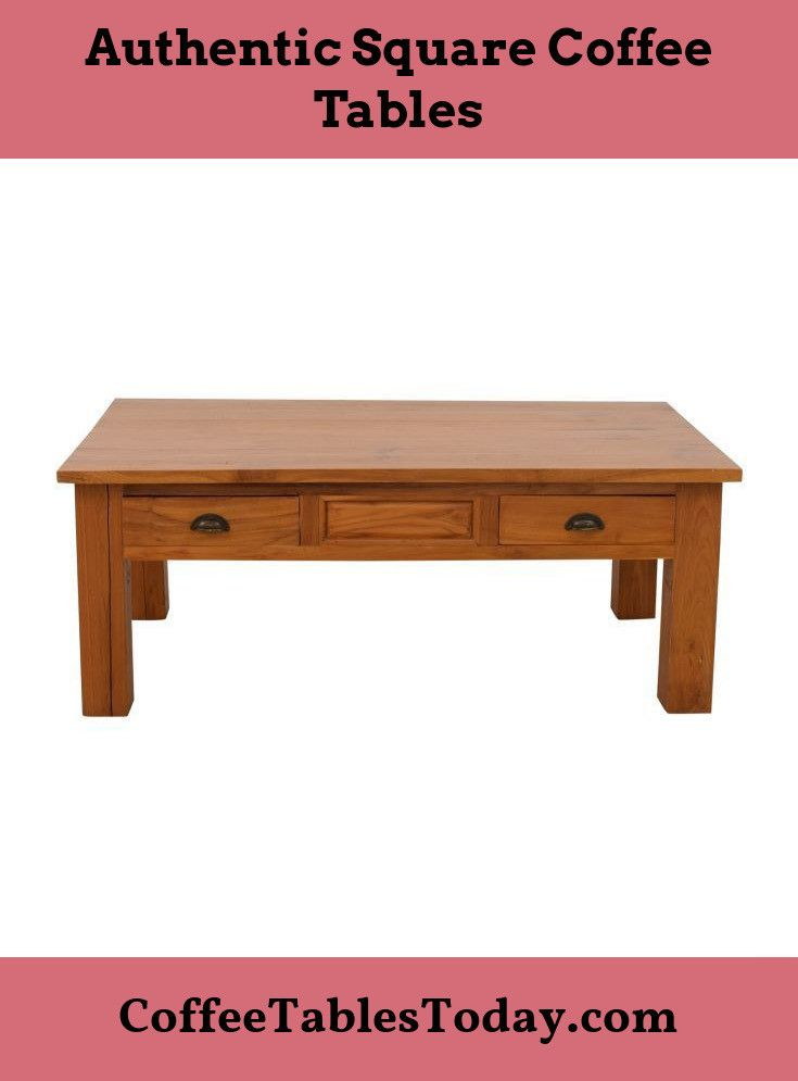 Pin On Square Coffee Tables