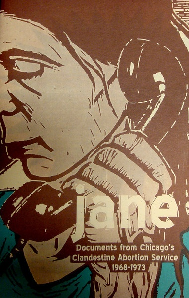 Jane Zine: Documents From Chicago's Clandestine Abortion Service 1968-1973