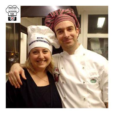 La Food Blogger Mari Pisacane con lo chef Piero Billia, rappresente dell'Unione Cuochi Valle d'Aosta.