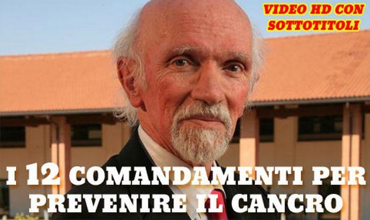 Ecco i 12 comandamenti CONTRO IL CANCRO di Franco Berrino. Metterli in pratica è un primo passo per imparare a vivere meglio e prevenire malattie. IL VIDEO