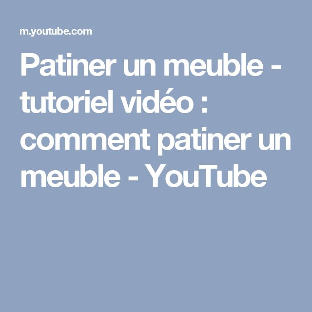 1000 id es sur le th me comment patiner un meuble sur for Video patiner un meuble