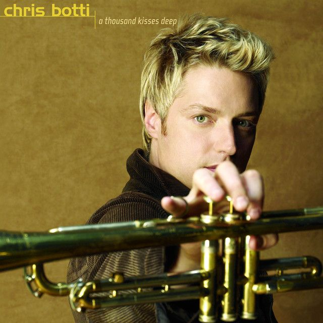 A Thousand Kisses Deep by Chris Botti on SpotifyClaro clap come-On Chris…