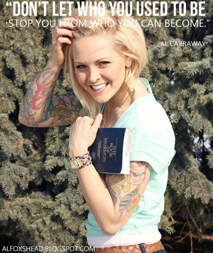 And never never NEVER JUDGE OTHERS. We are ALL HIS and He loves us all the same (and her tats are awesome ) #alcarraway #finishthefight #mormonboy alfoxshead.blogspot.com