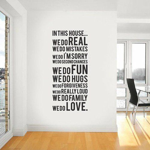 I have the perfect wall for this.: Wall Art, Wallart, Mission Statement, Wall Decals, Living Room, Future House, Wall Quotes, In This Houses, Houses Rules