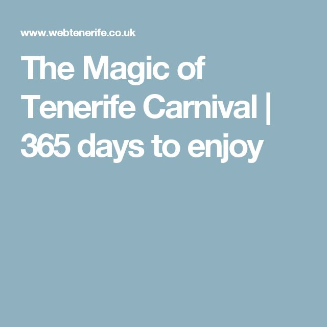 The Magic of Tenerife Carnival | 365 days to enjoy