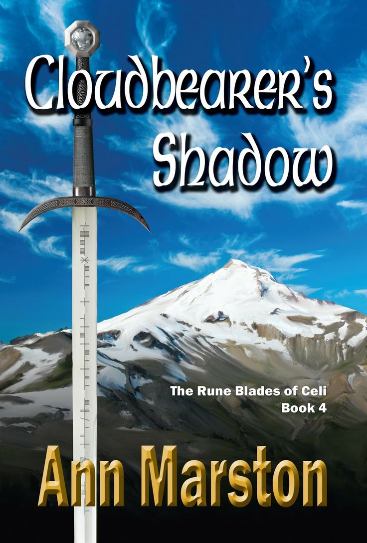 Cloudbearer's Shadow by Ann Marston, book 4 in Rune Blades series, March 1, 2014. Fantasy novel new release
