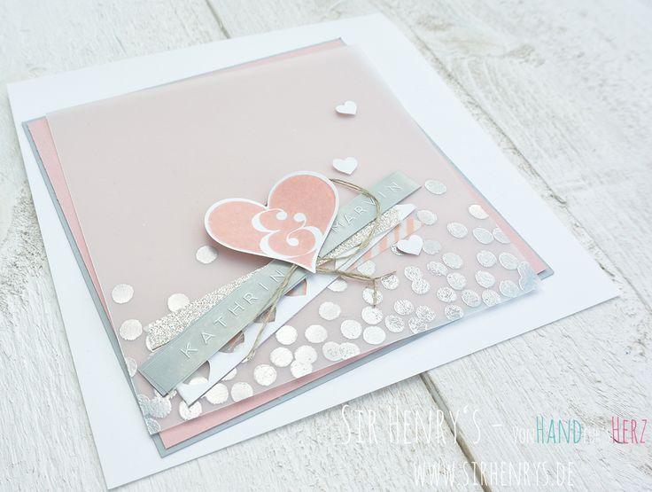 SirHenry's: Glückwunschkarte zur Hochzeit Karte Hochzeitskarte Embossed SirHenrys Hochzeit Herz Stampin Up