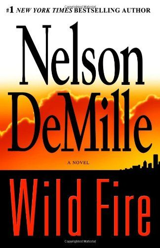 John Corey 4 Wild Fire 2006 Nelson Demille