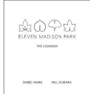 Eleven Madison Park: The Cookbook: Amazon.co.uk: Daniel Humm, Will Guidara: Books