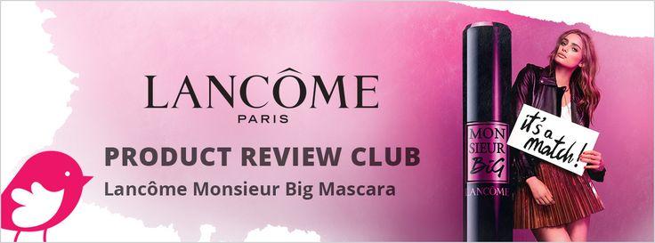 New Product Review Club Offer / Club des bancs d'essai : Lancôme Monsieur Big Mascara
