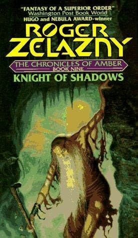 July 5. Knight of Shadows by Roger Zelazny. Book 9 in the Amber series, #4 with Merlin the lead.