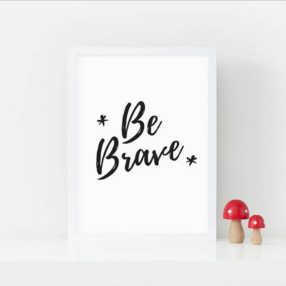 Nursery Quote Print - Be Brave - Piglet and Fizz - Nursery Art