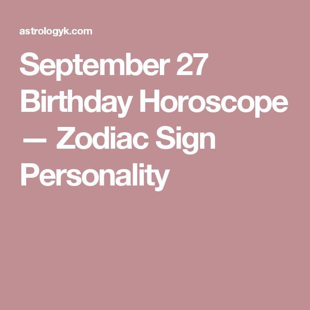 September 27 Birthday Horoscope — Zodiac Sign Personality