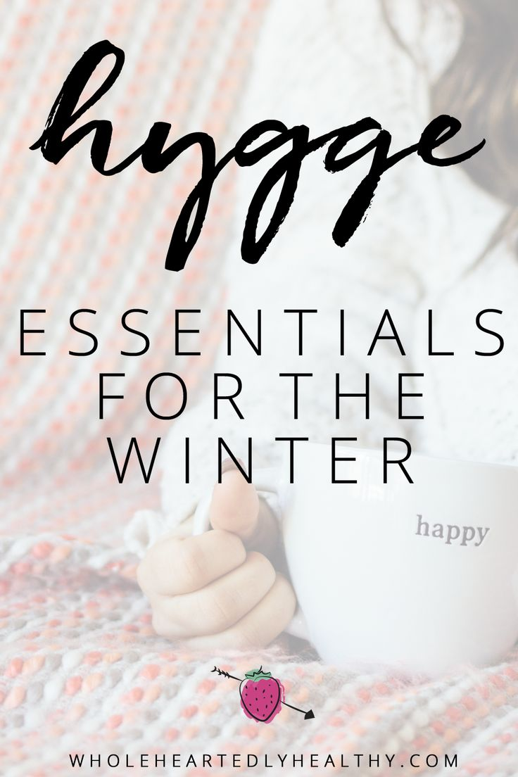 The Danish word of 'hygge' means a feeling of cosiness and wellbeing. Here are some hygge essentials to get through winter!