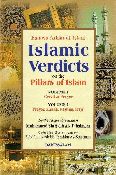[2 vol set] Fatawa Arkan-ul-Islam: Islamic Verdicts on the Pillars of Islam