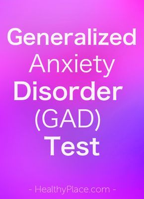"""A generalized anxiety disorder (GAD) test can be helpful in indicating the need for a professional GAD screening. Take the GAD test."" www.HealthyPlace.com"