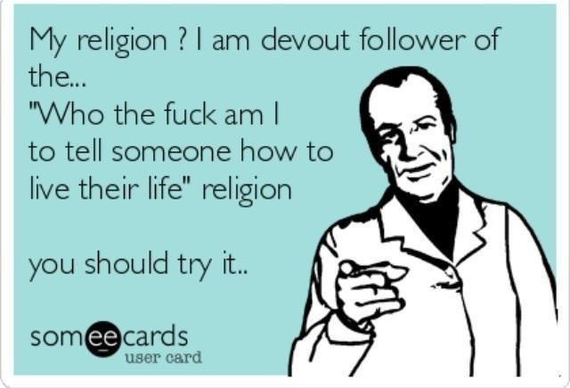 Notice how I force no one to follow my board nor do I knock on doors to tell you what you're missing in your non-atheist life.