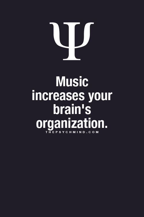 Music  Increases your   Brain's Oranganization