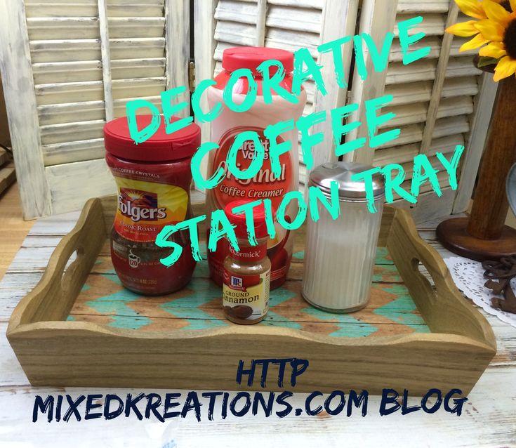 Decorative Coffee Station Tray - Mixed Kreations Blog  #diy