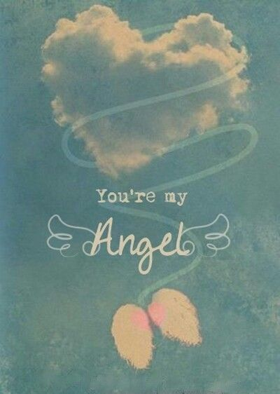 You're my Angel