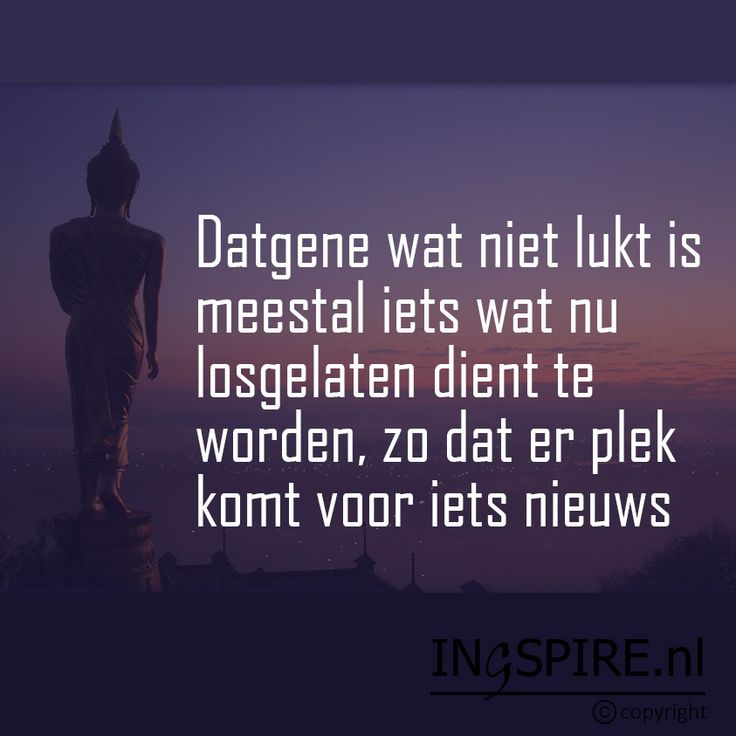 Copyright © citaat Ingspire.nl – bekijk alle citaten van inge Datgene wat niet lukt is meestal iets wat nu losgelaten dient te worden, zo dat er plek komt voor iets nieuws Vertrouw er op dat er voor je gezorgd wordt endat alles in het leven is zoals het moet zijn. Als je iets loslaat dan …