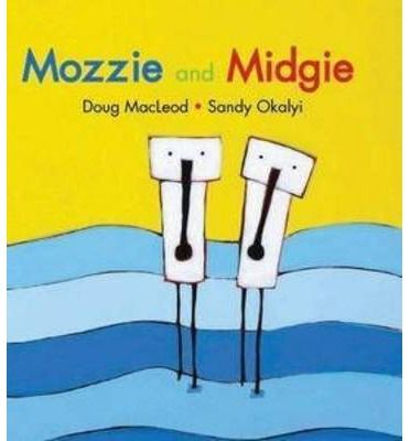 Mozzie and Midgie : Paperback : Doug MacLeod, Sandy Okalyi : 9781921504327