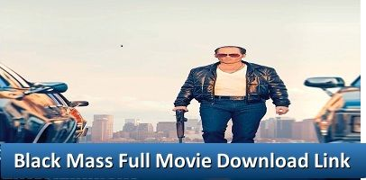 download free Black Mass full movie without registration,Black Mass 2015 latest movie download full free online,online direct download Black Mass full movie,download Black Mass full movie free hd,The true story of Whitey Bulger, the brother of a state senator and the most infamous violent criminal in the history of South Boston, who became an FBI informant to take down a Mafia family invading his turf.